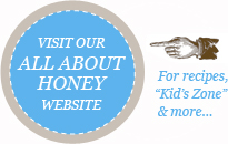 Visit our All About Honey Website